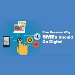 Five Reasons Why SMEs Should Go Digital In Todays Business World